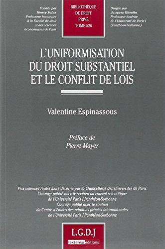 9782275036212: Uniformisation du droit substantiel et le conflit de lois (French Edition)