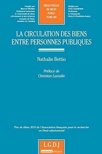 La circulation des biens entre personnes publiques (French Edition): Nathalie Bettio