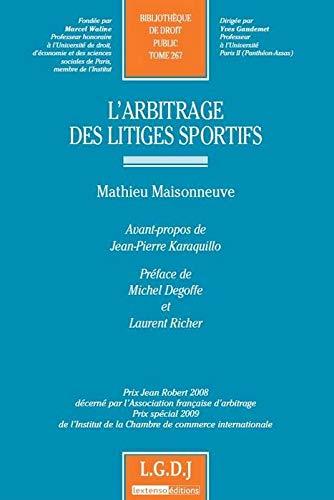 ARBITRAGE DES LITIGES SPORTIFS -L- TOME: MAISONNEUVE MATHIEU