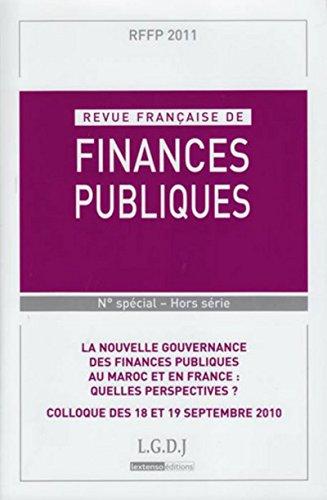 9782275037059: Revue française de finances publiques, N° spécial Hors série : La nouvelle gouvernance des finances publiques au Maroc et en France : quelles perspectives ? : Colloque des 18 et 19 septembre 2010