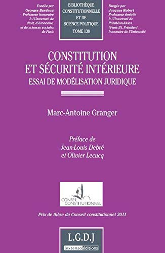 Constitution et sécurité intérieure (French Edition): ...