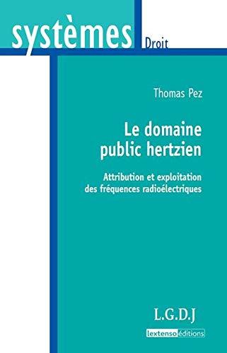le domaine public hertzien: Pez Thomas