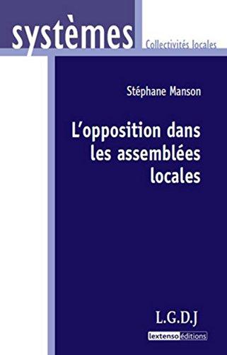 l'opposition dans les assemblées locales: Manson Stephane