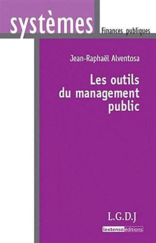 Les outils du management public: LGDJ