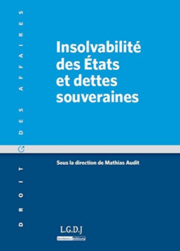 insolvabilité des Etats et dettes souveraines: Mathias Audit