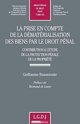 prise en compte de la dematerialisation des biens par le droit penal : contribution de la ...