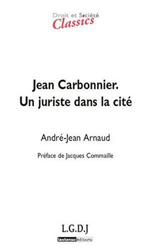 9782275038094: Jean Carbonnier : Un juriste dans la cité