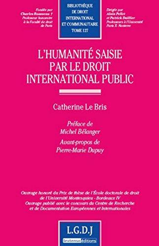 HUMANITE SAISIE PAR LE DROIT INTERNATION: LE BRIS HERVE CATHER