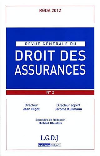 Revue Generale du Droit des Assurances Rgda N 2-2012