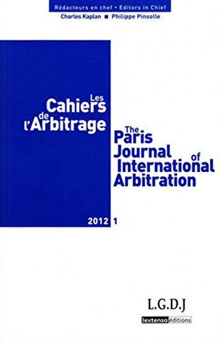Cahiers de l'Arbitrage N 1-2012: Collectif