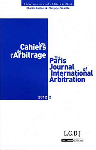 Les cahiers de l'arbitrage, N° 2/2012 :: Charles Kaplan, Philippe Pinsolle