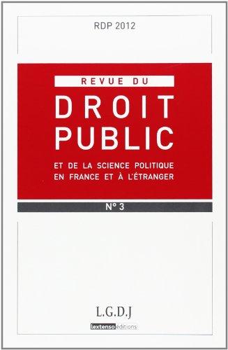 Revue du droit public, N° 3, 2012 :