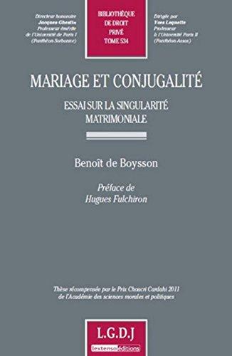 Mariage et conjugalité : Essai sur la singularité matrimoniale: Benoît ...