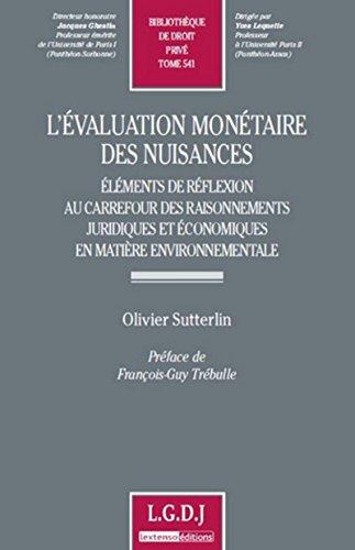 evaluation monetaire des nuisances.elements de reflexion au carrefour des raisonnements juridiques ...