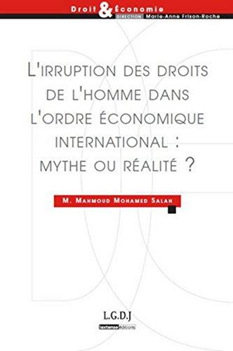 L'irruption des droits de l'homme dans l'ordre économique international...