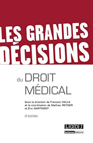 9782275038988: Les grandes decisions du droit medical (2e edition)