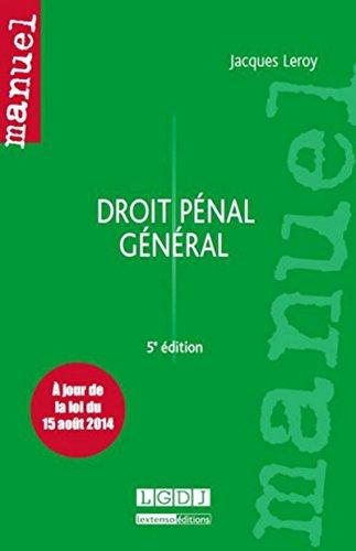 Droit Penal General, Cinquième Édition: Jacques Leroy