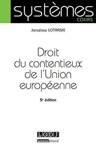 Droit du contentieux de l'Union européenne