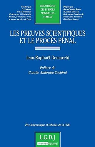 9782275039527: Les preuves scientifiques et le proc�s p�nal - tome 55