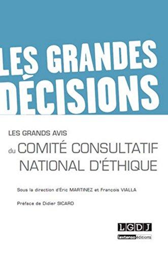 9782275040042: Les grands avis du comité consultatif national d'éthique (Les grandes décisions)