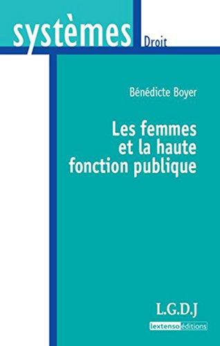 Les femmes et la haute fonction publique: Bénédicte Boyer