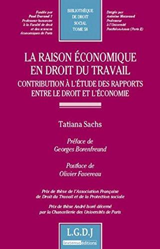 La raison économique en droit du travail : Tome 58, Contribution à l&#x27...