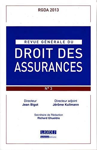 9782275040301: Rgda - Revue Generale du Droit des Assurances N 3-2013