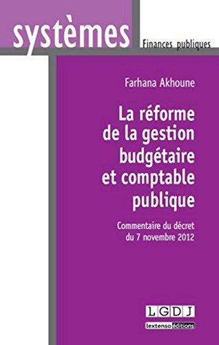La réforme de la gestion budgétaire et comptable publique: Farhana Akhoune
