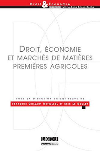 9782275040523: Droit, économie et marchés de matières premières agricoles