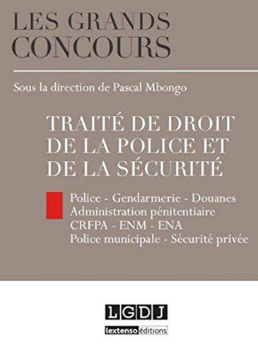 Traite de droit de la police et de la securite: Pascal Mbongo