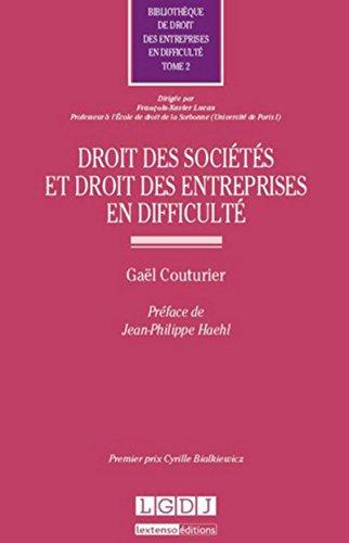 DROIT DES SOCIETES ET DES ENTREPRISES T2: COUTURIER GAEL