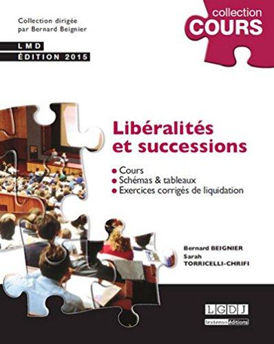 Libéralités et successions : Cours, schémas et tableaux, exercices corrig&...