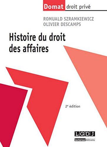 9782275041384: Histoire du droit des affaires, 2ème édition