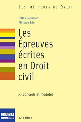 9782275041759: Les Epreuves écrites en droit civil, 12ème édition