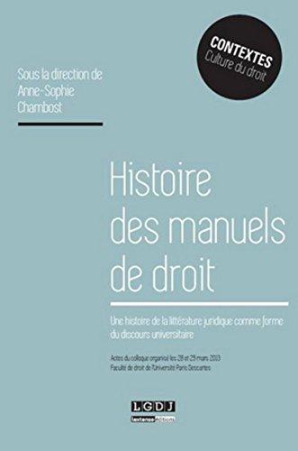 9782275041810: Histoire des manuels de droit. Une histoire de la littérature juridique comme forme du discours universel