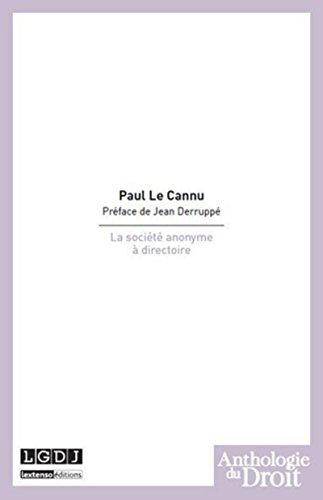 La société anonyme à directoire: Paul Le Cannu