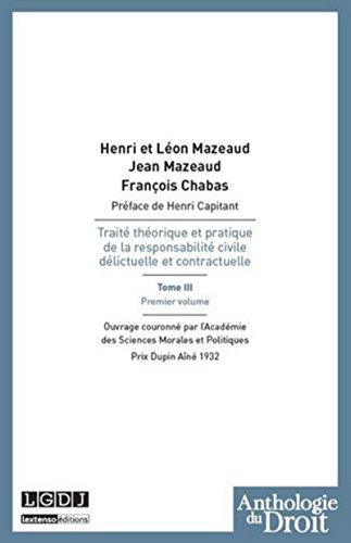 Traité théorique et pratique de la responsabilité civile délictuelle et...