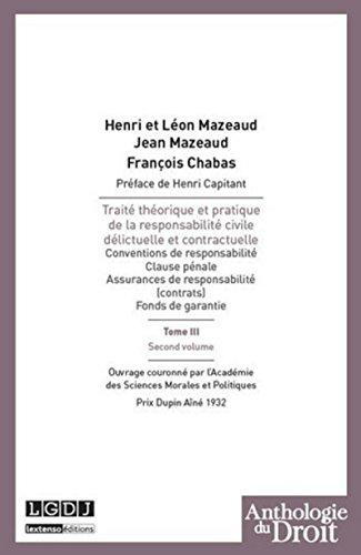 9782275041940: Trait� th�orique et pratique de la responsabilit� civile d�lictuelle et contractuelle : Tome 3 second volume