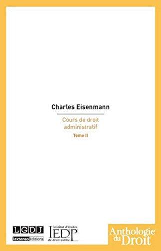 Cours de droit administratif t.2: Charles Eisenmann