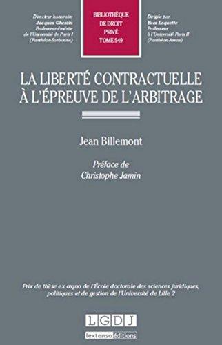 9782275041995: La liberté contractuelle à l'épreuve de l'arbitrage