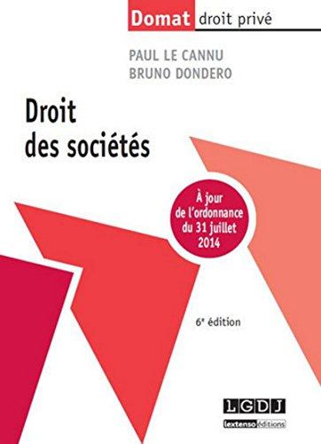 Droit des Societes, Sixième Édition: Paul-Louis Le Cannu