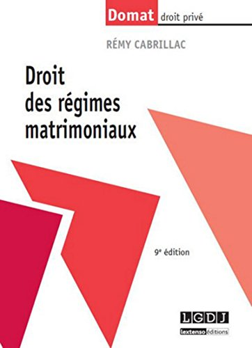 droit des régimes matrimoniaux (9e édition): Remy Cabrillac