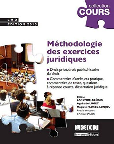 9782275042527: Méthodologie des exercices juridiques