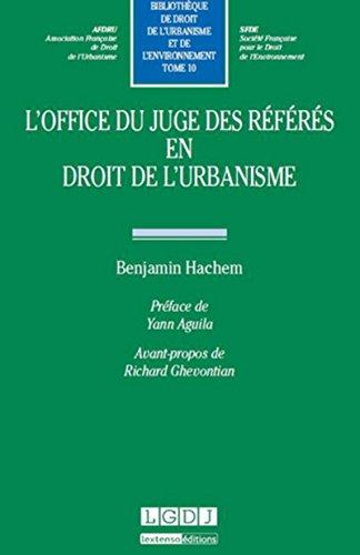 L' office du juge des référés en droit de l'urbanisme: Benjamin ...