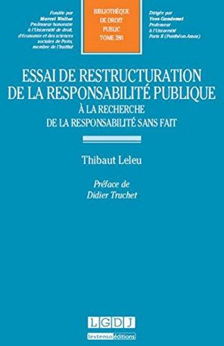 Essai de restructuration de la responsabilité publique. À la recherche de la ...