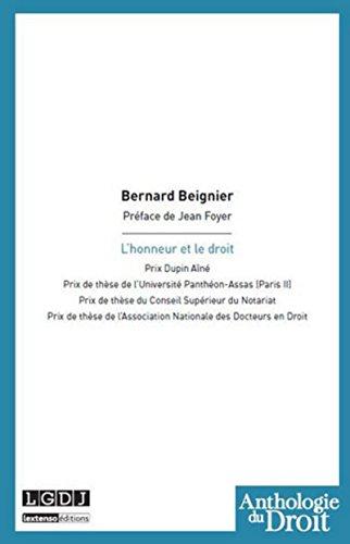 L'honneur et le droit: Bernard Beignier