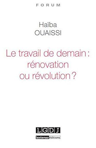 TRAVAIL DE DEMAIN RENOVATION OU REVOLUTI: OUAISSI HAIBA