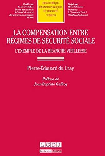 COMPENSATION ENTRE REGIMES DE SECURITE S: DU CRAY PIERRE EDOUA