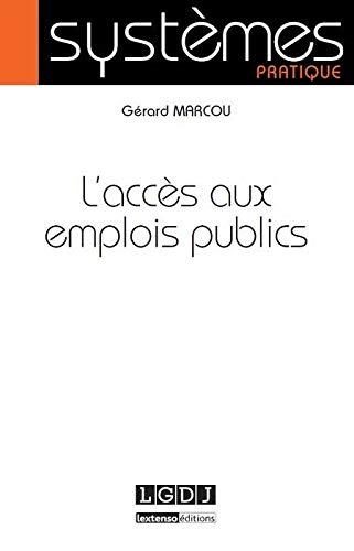L'accès aux emplois publics: Gérard Marcou