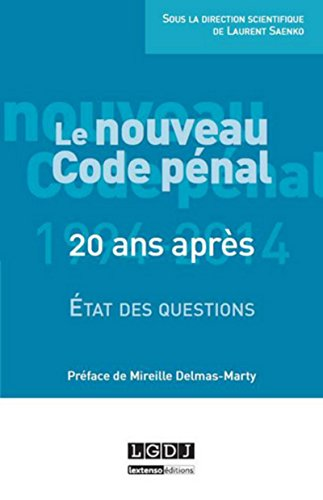 9782275044286: Le Nouveau Code p�nal : 20 ans apr�s : Etat des questions